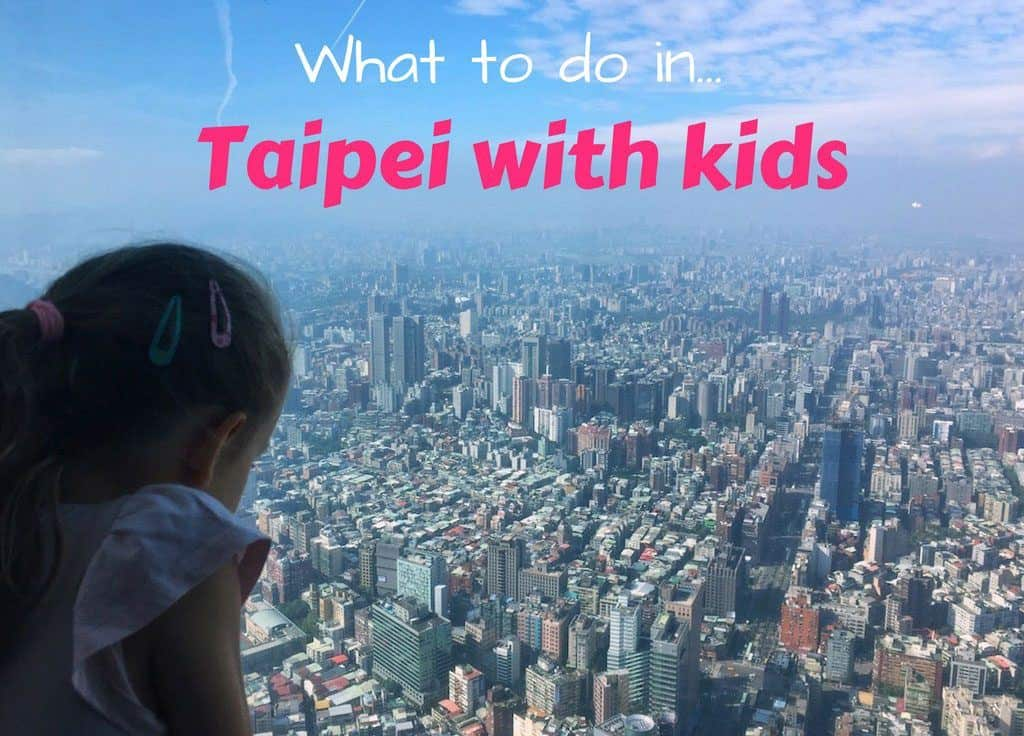 What to do in Taipei for kids