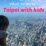 What to do in Taipei with Kids