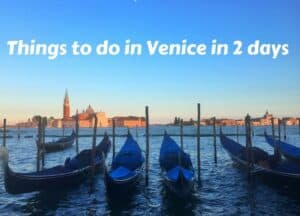 Things to do in Venice in 2 days