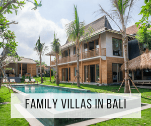 Family villas in Bali
