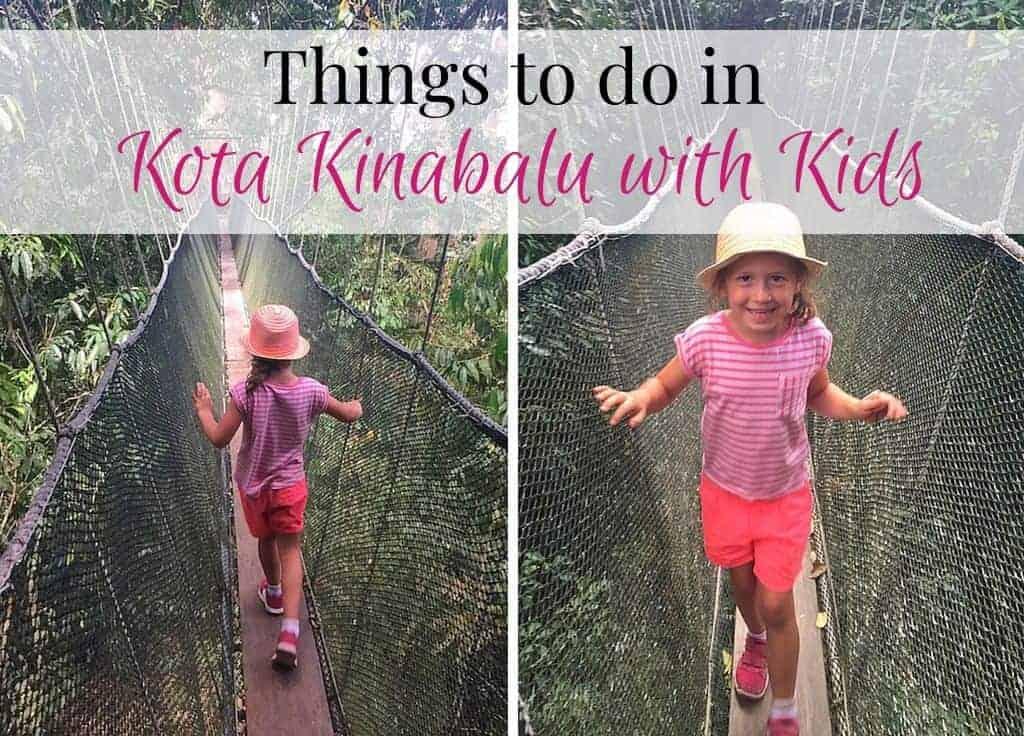 Kota Kinabalu with Kids