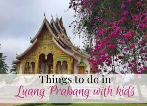 Luang Prabang with Kids