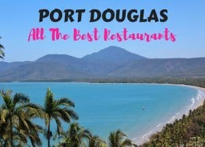 Best Restaurants in Port Douglas Australia
