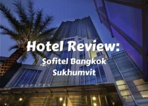 Sofitel Bangkok hotel review