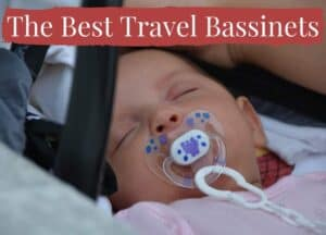 The Best Travel Bassinets and Travel Cots