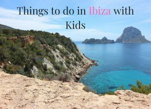 Best Things to do in Ibiza with Kids