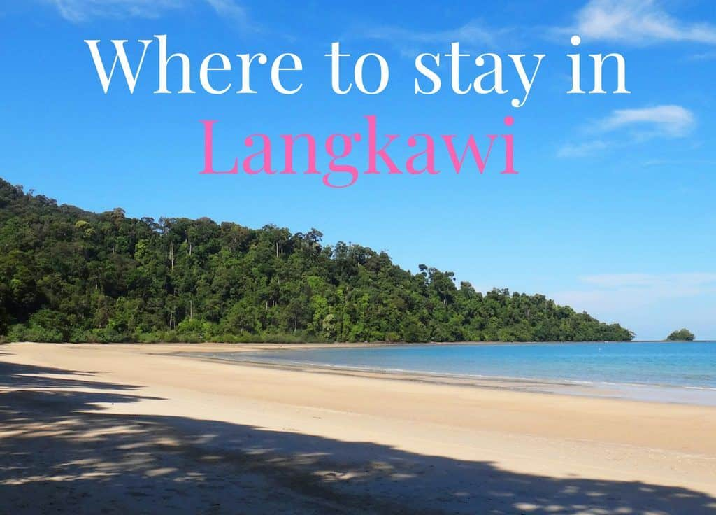 Where to stay in Langkawi