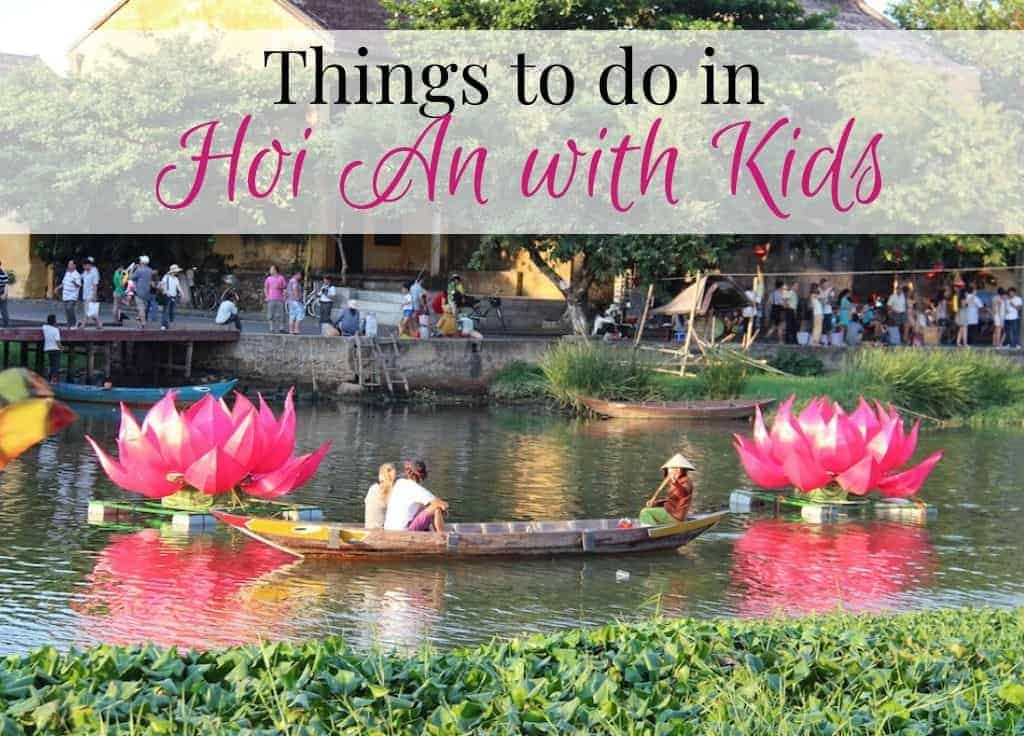 Hoi An with Kids