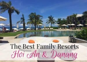 Best family resorts Hoi An Danang