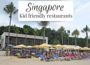 Kid friendly restaurants Singapore