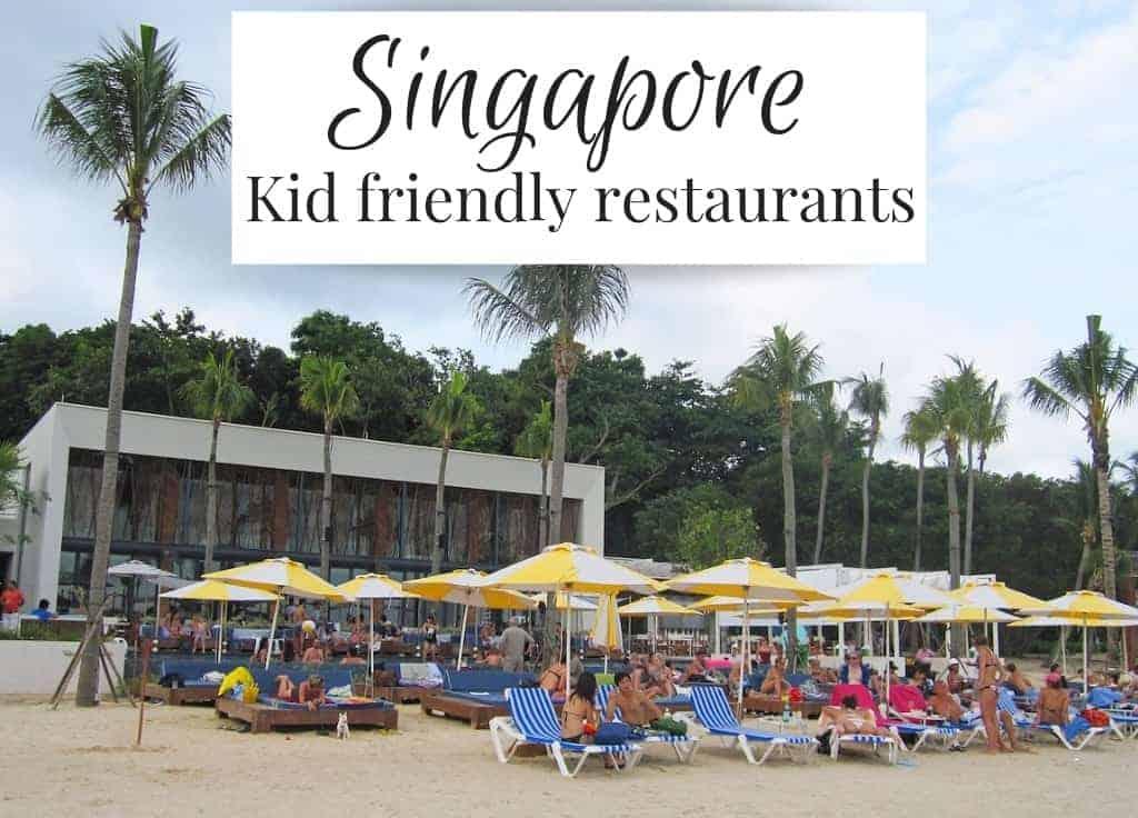 Kid friendly restaurants Singapore
