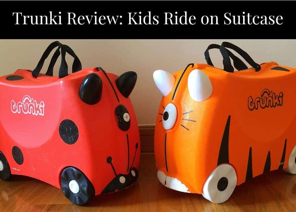 Trunki Review kids ride on suitcase