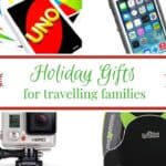 Travel Gifts for Kids and Parents