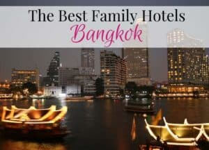Where to stay in Bangkok with family
