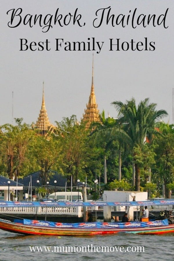 Best Family hotels in Bangkok Thailand
