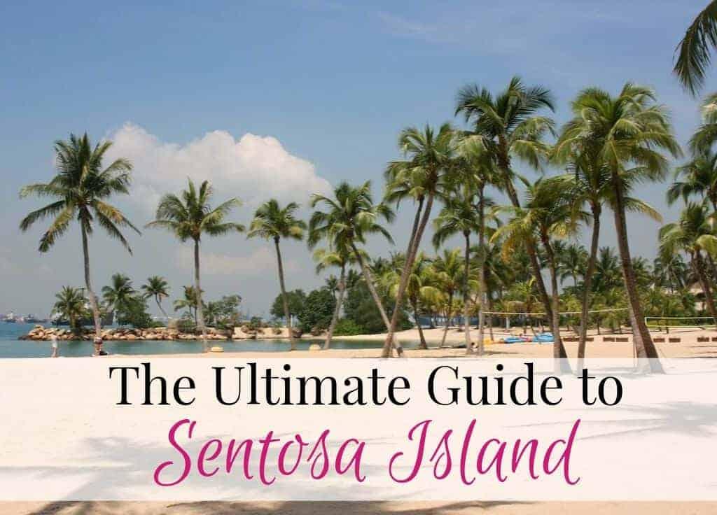 Sentosa Island Guide