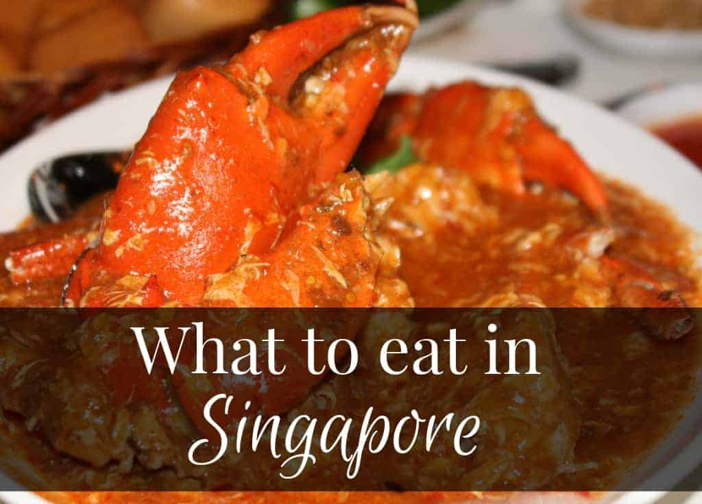 What to eat in Singapore