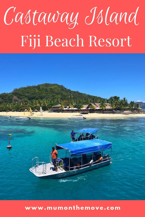 Castaway Island Fiji is one of the best Fiji island resorts. If you are planning your Fiji family holidays then read our Castaway Island Fiji review here!