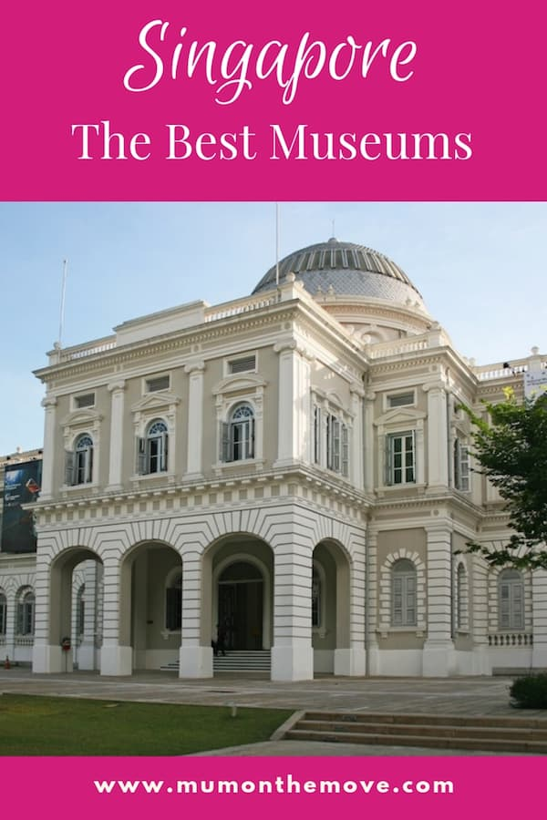 The Best Museums in Singapore