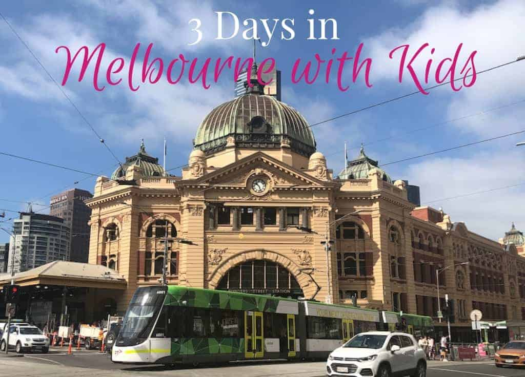 3 days in Melbourne with kids itinerary