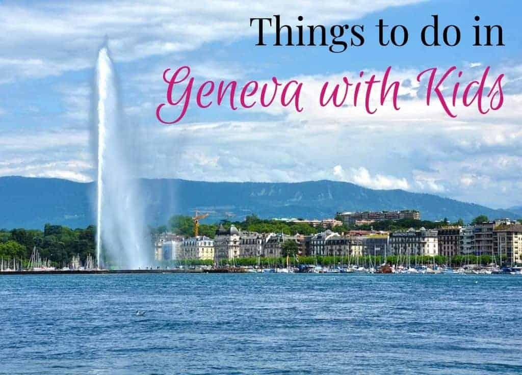 Geneva with Kids