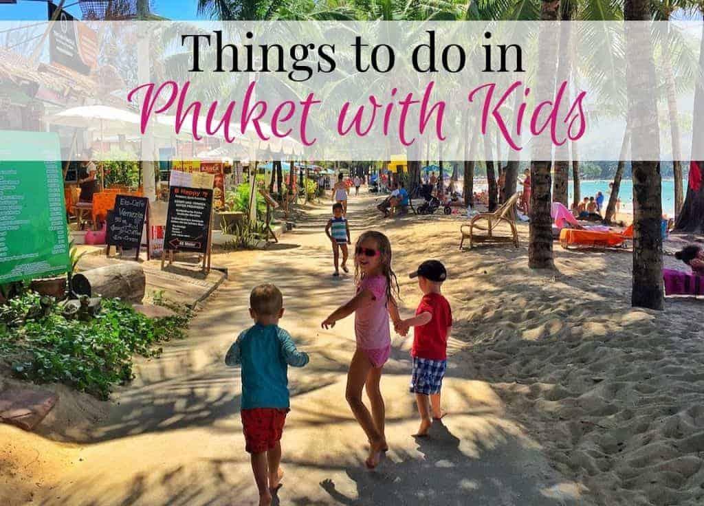Phuket with kids