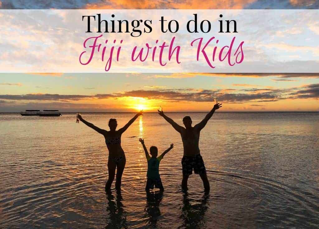 Things to do in Fiji with Kids