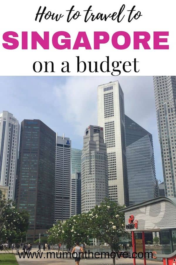 How to travel to Singapore on a budget