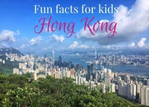 Fun facts about Hong Kong for kids