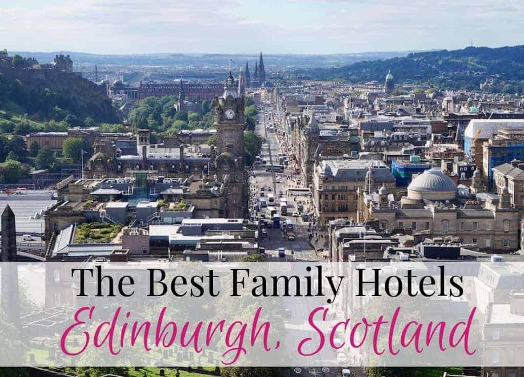 Best Edinburgh family hotels