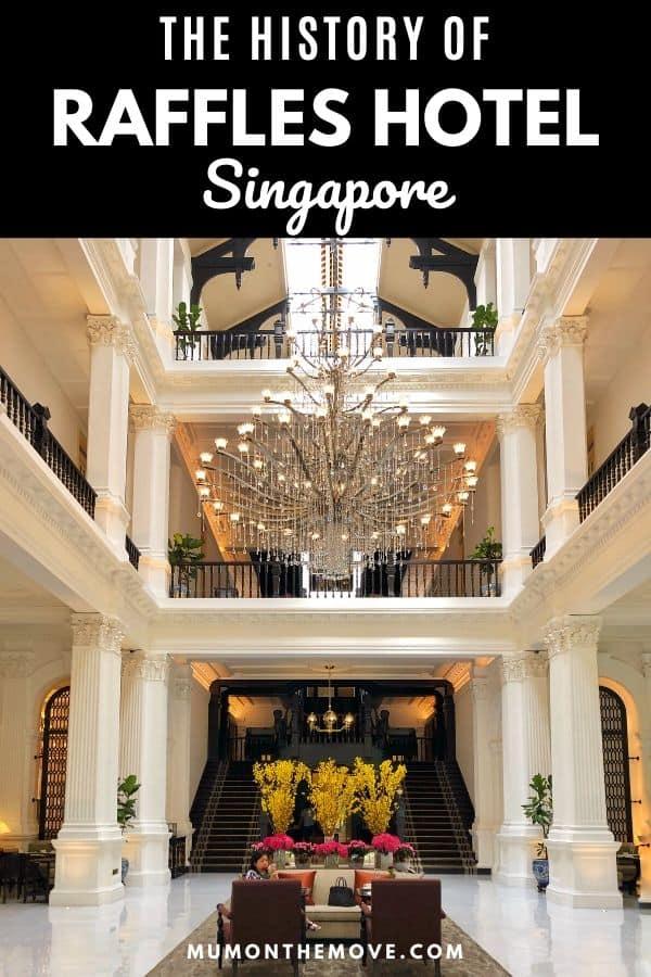 History of Raffles Hotel