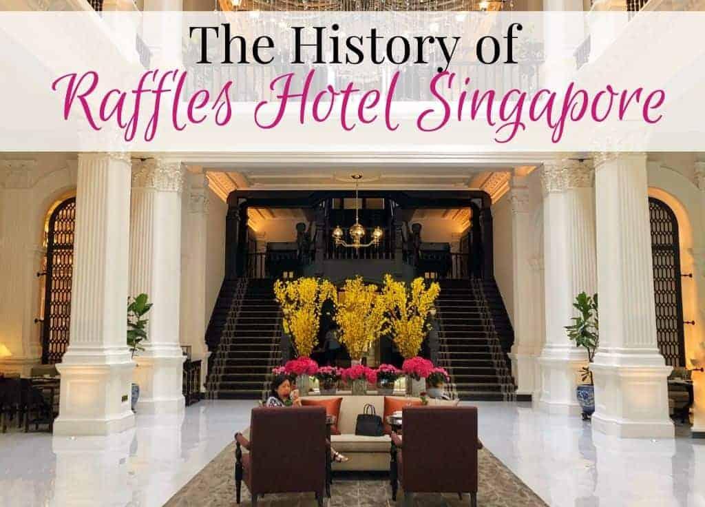 Raffles Hotel History