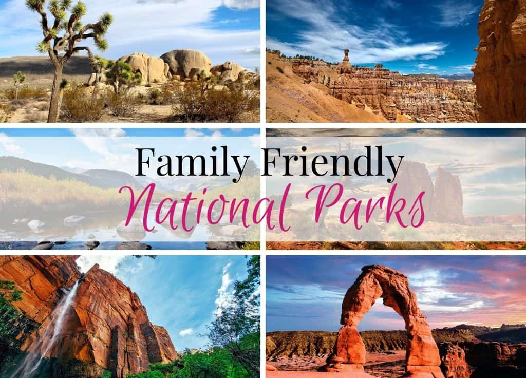 Family friendly national parks