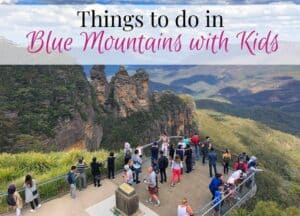 Blue Mountains with kids