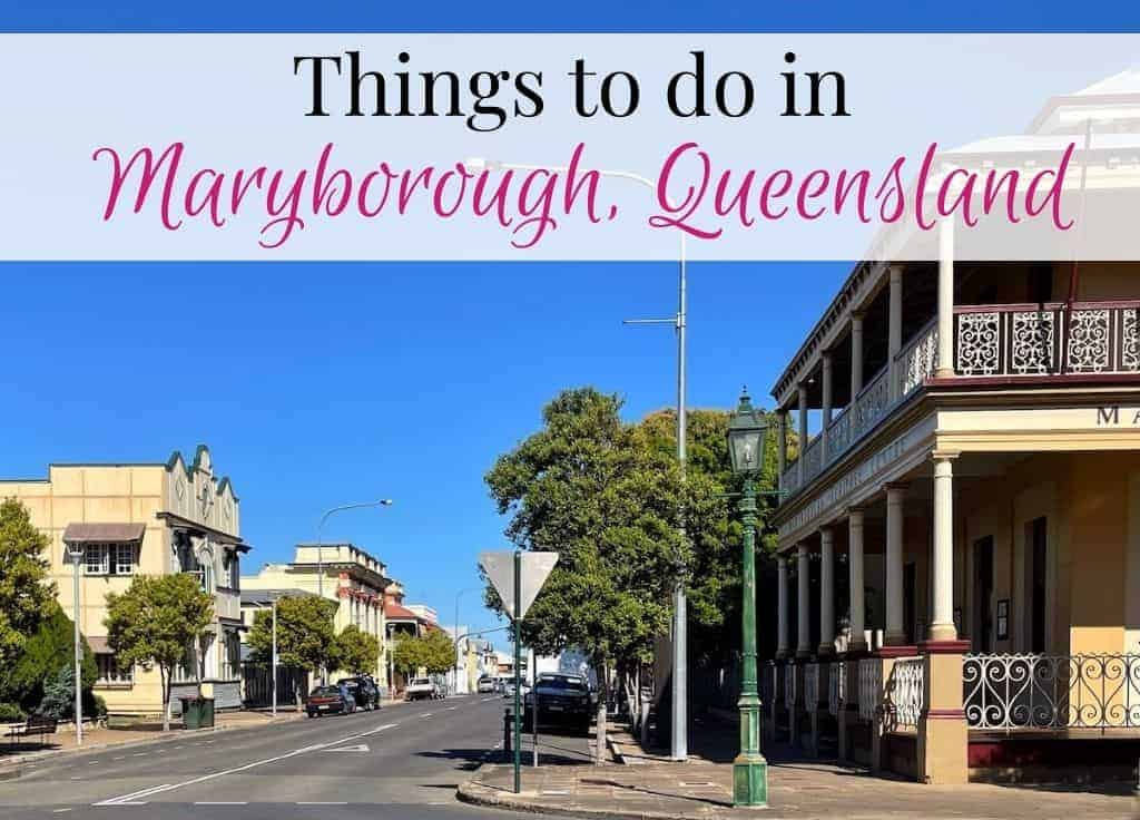 Things to do in Maryborough featured image